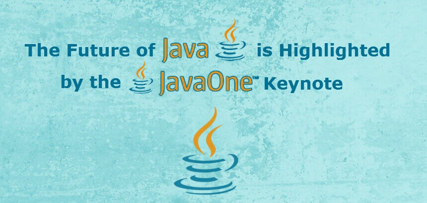 The Future of Java is Highlighted by the JavaOne Keynote