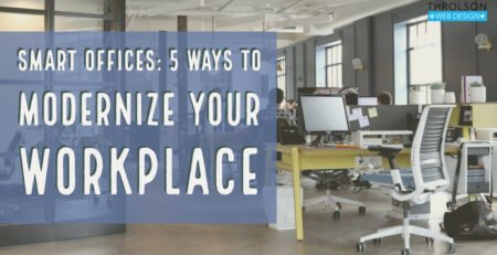Smart Offices: 5 Ways to Modernize Your Workplace