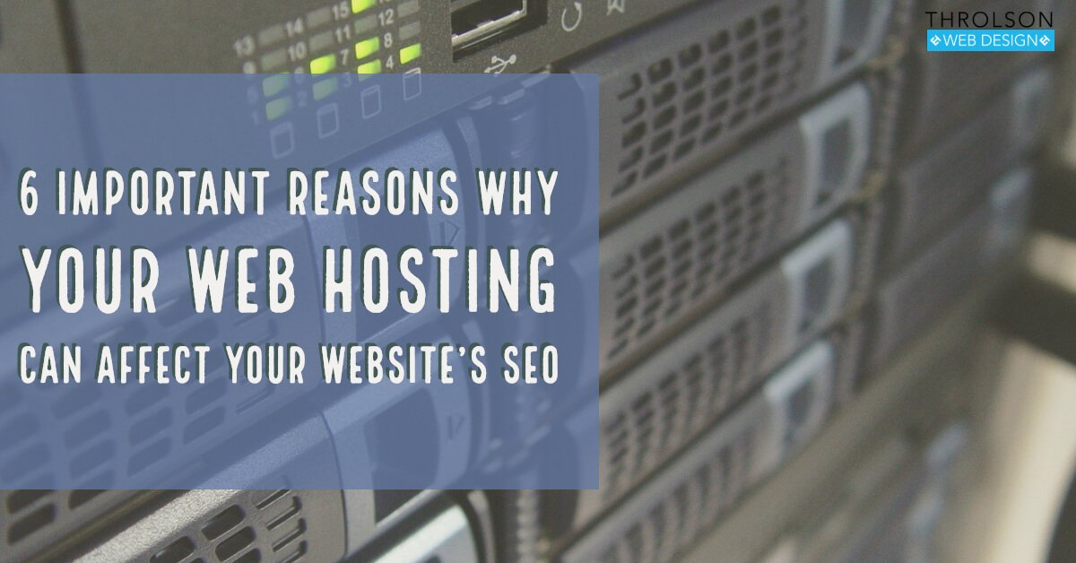 6 Important Reasons Why Your Web Hosting Can Affect Your Website's SEO