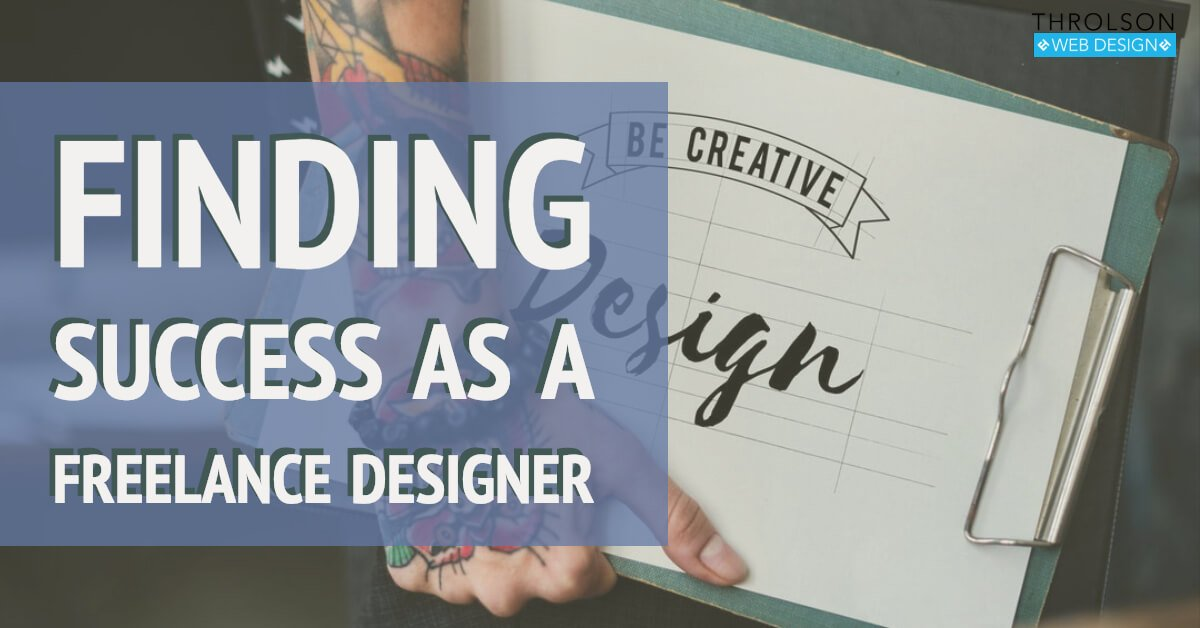 Finding Success As A Freelance Designer