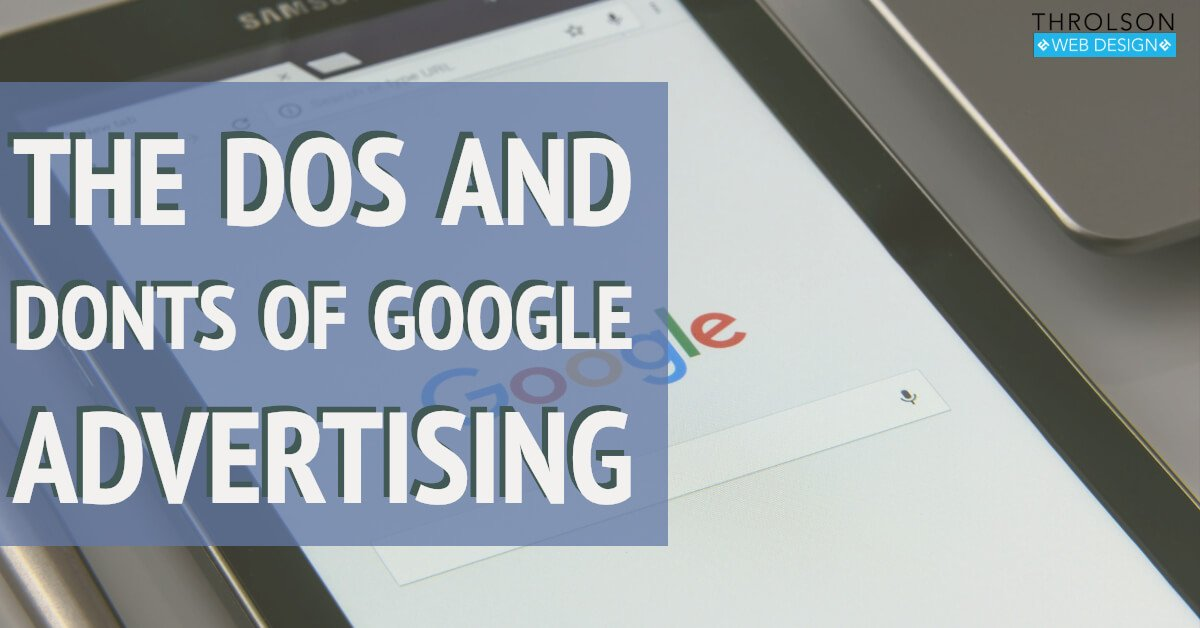 The Dos And Donts Of Google Advertising