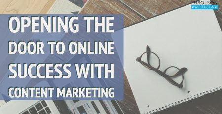 Opening The Door To Online Success With Content Marketing