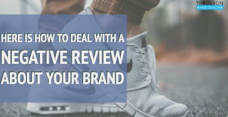 Here is how to deal with a negative review about your brand