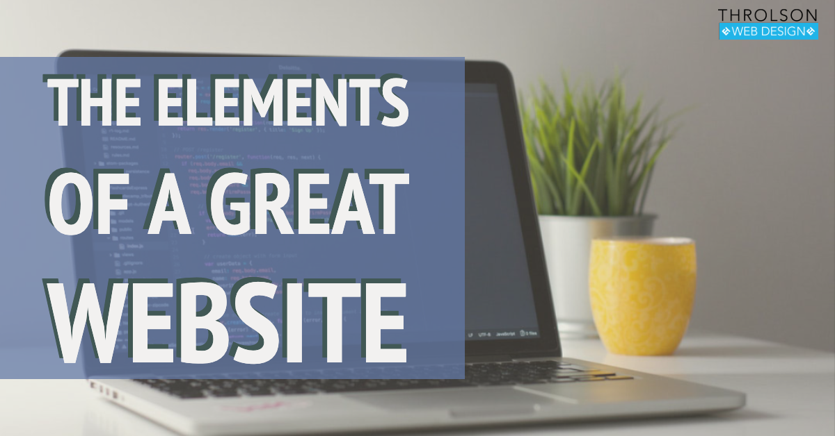 The Elements Of A Great Website