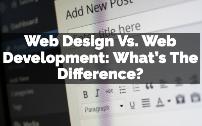 Web Design Vs. Web Development What's The Difference