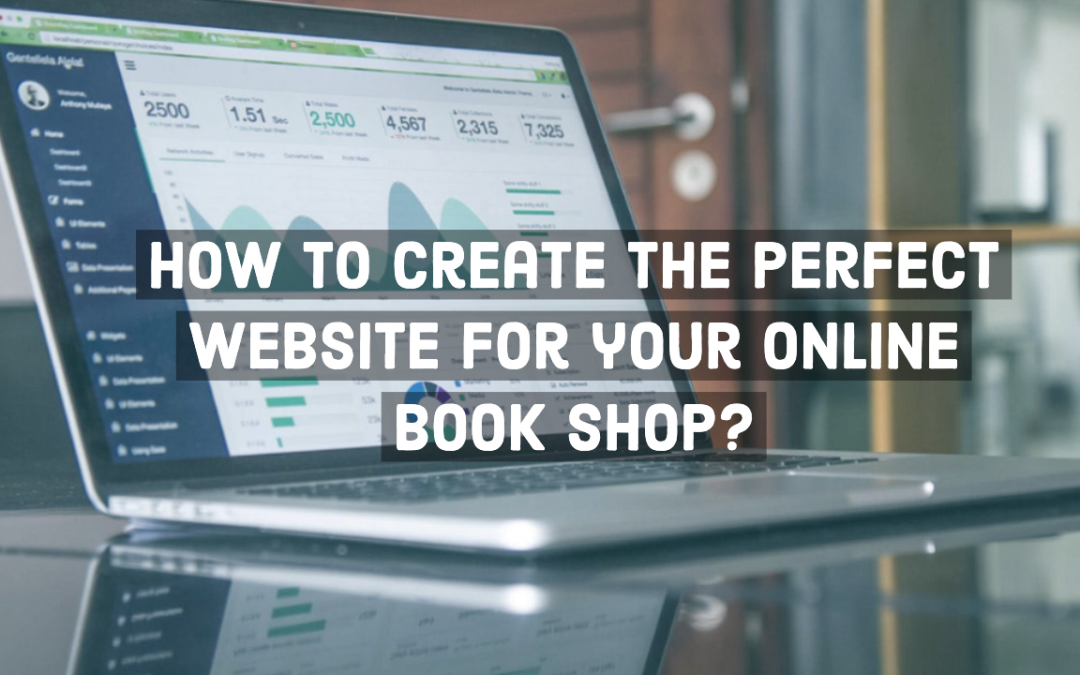 How to create the perfect website for your online book shop