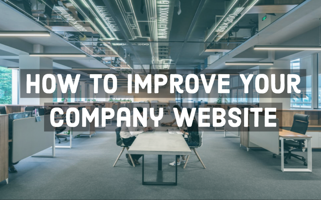 How To Improve Your Company Website