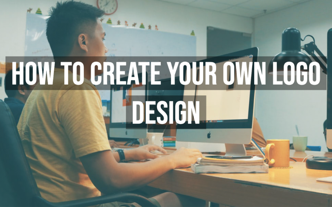 How To Create Your Own Logo Design