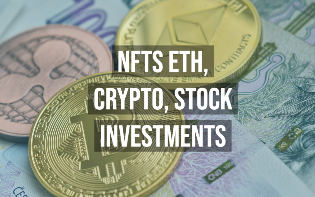 NFTs ETH Crypto Stock Investments